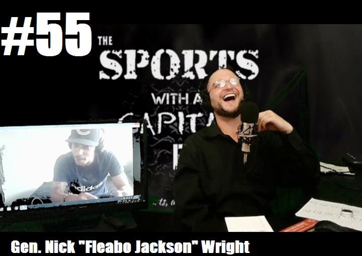 "#55- Gen. Nick ""Fleabo Jackson"" Wright"