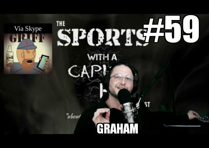 #59 – Griff and Graham