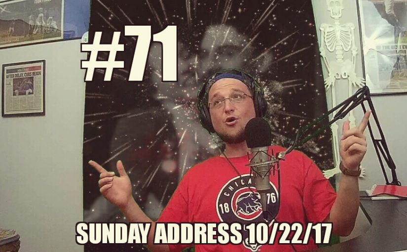 #71 – Graham's Sunday Address 10/22/17