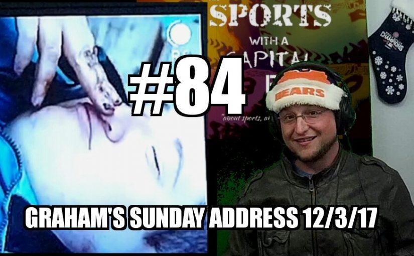 #84 – Graham's Sunday Address 12/3/2017
