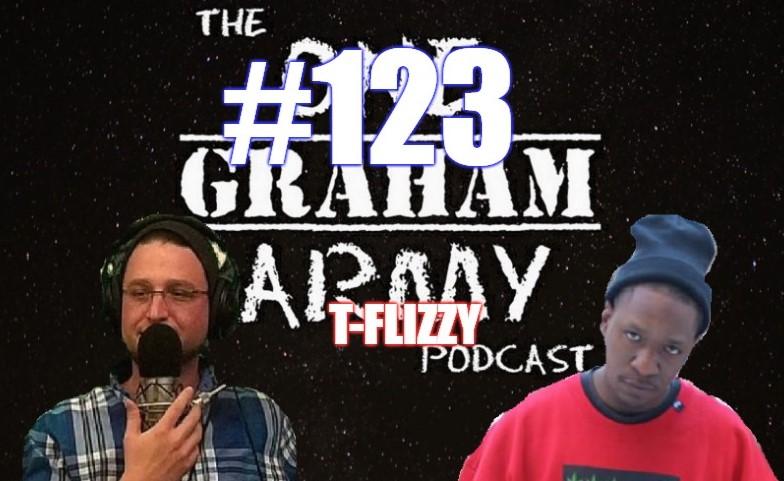 #123 – T Flizzy