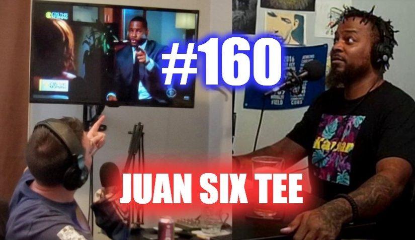 #160 – Juan Six Tee