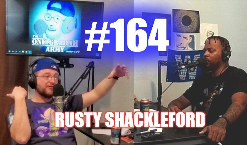 #164 – Rusty Shackleford