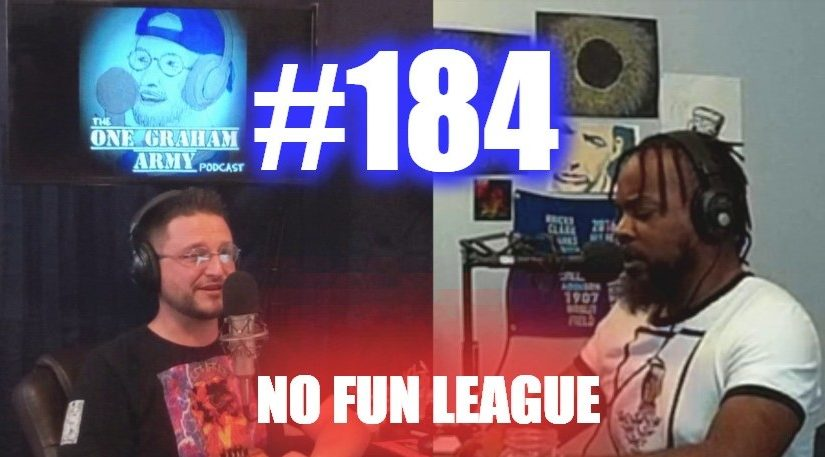 #184 – No Fun League