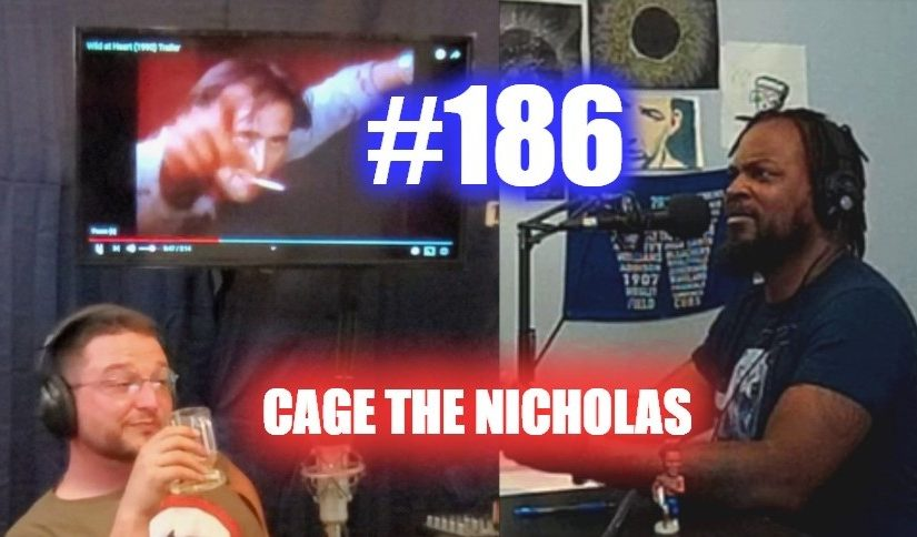 #186 – Cage The Nicholas