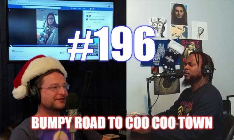 #196 – Bumpy Road To Coo Coo Town