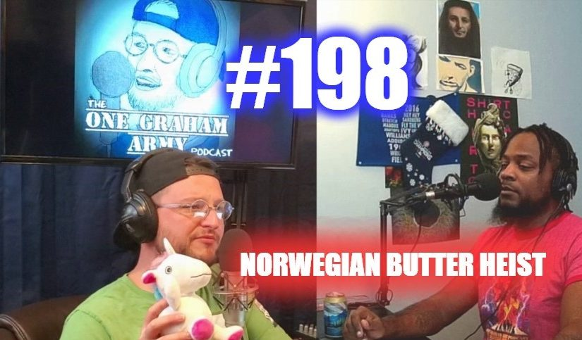 #198 – Norwegian Butter Heist