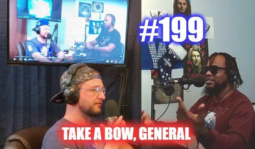 #199 – Take A Bow, General