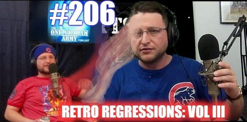 #206 – Retro Regressions: Volume III