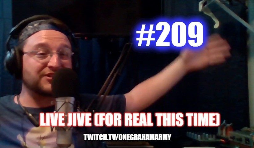 #209 – Live Jive (For Real This Time)