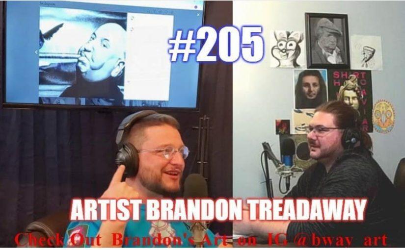 #205- Artist Brandon Treadaway