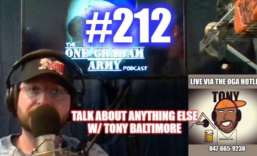 #212 – Talk About Anything Else w/ Tony Baltimore