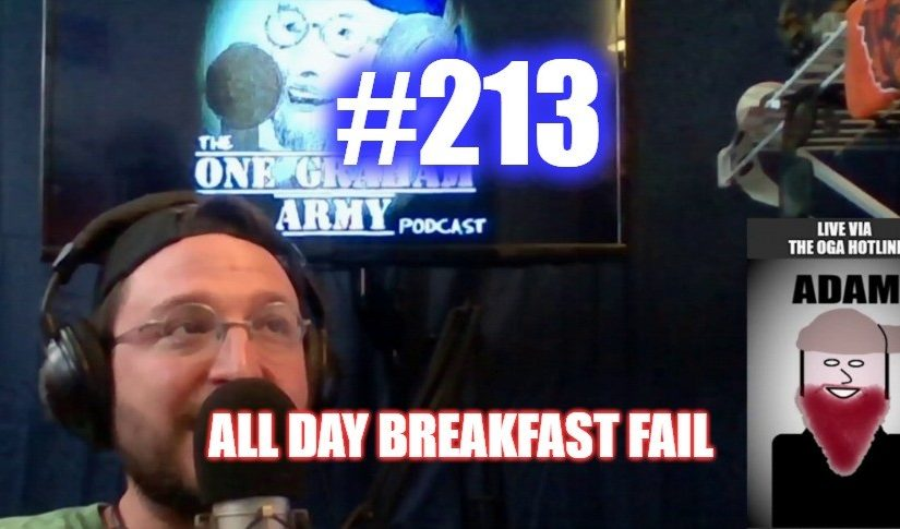 #213 – All Day Breakfast Fail
