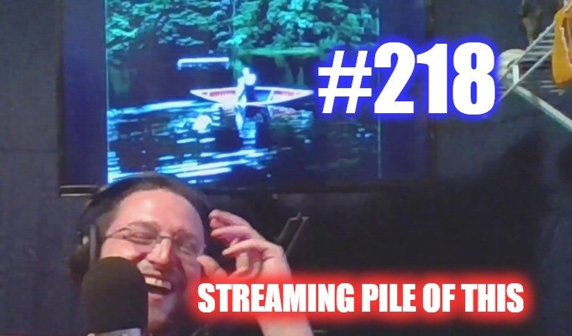 #218 – Streaming Pile Of This
