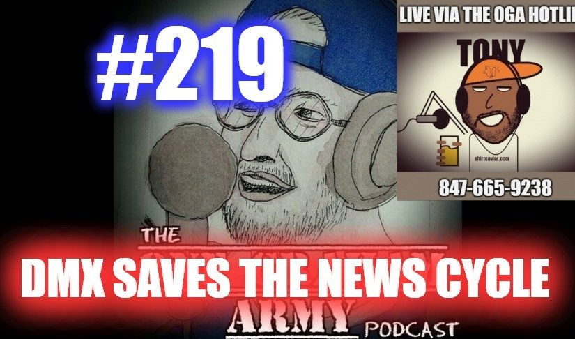 #219 – DMX Saves The News Cycle