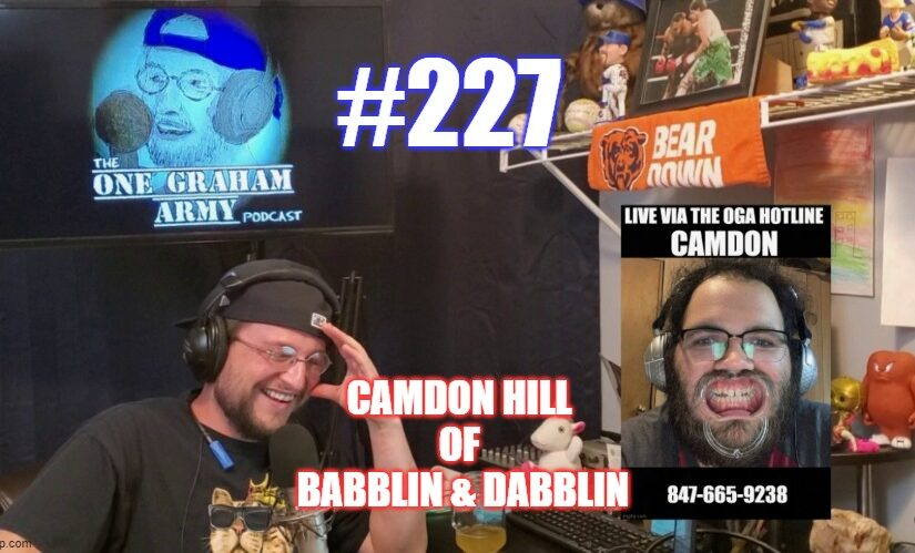 #227 – Camdon Hill of Babblin' & Dabblin'