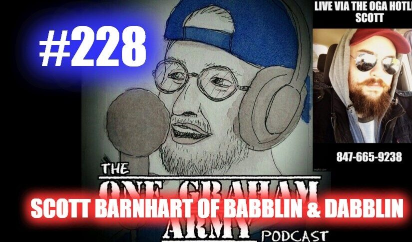 #228 – Scott Barnhart of Babblin' & Dabblin'