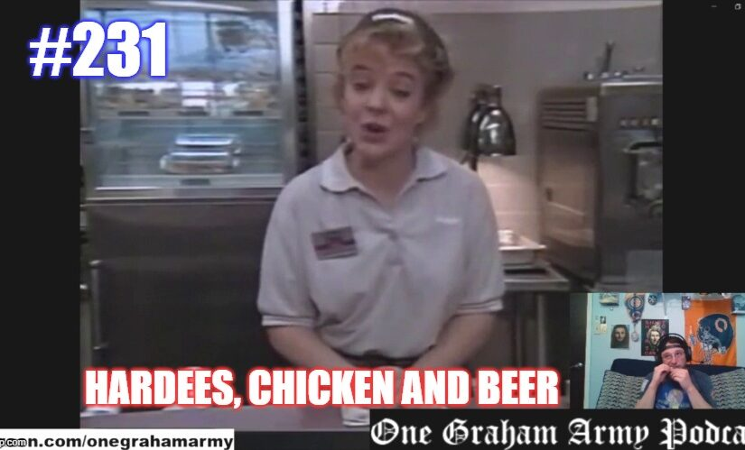 #231 – Hardee's, Chicken and Beer LIVE!
