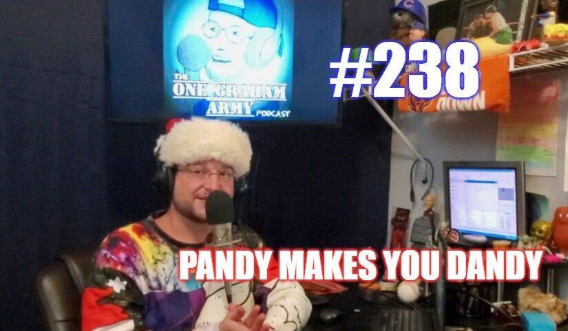 #238 – Pandy Makes You Dandy