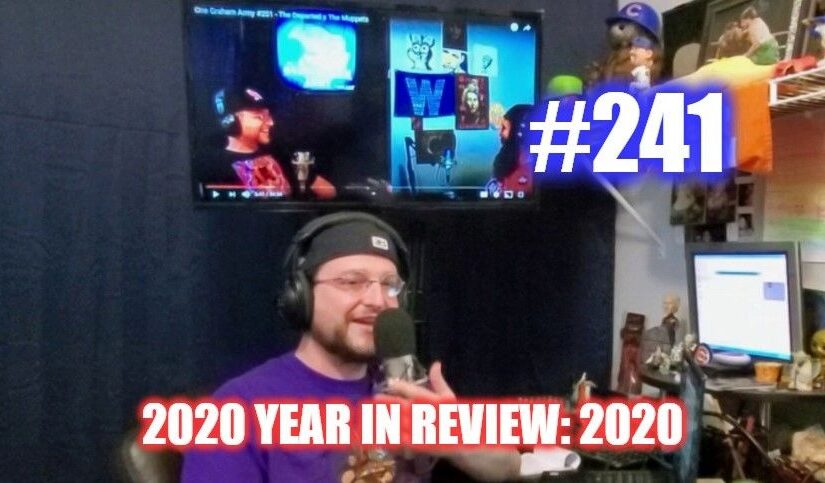 #241 – 2020 Year In Review: 2020