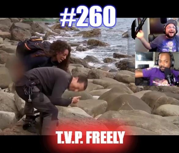 #260 – T.V.P. Freely