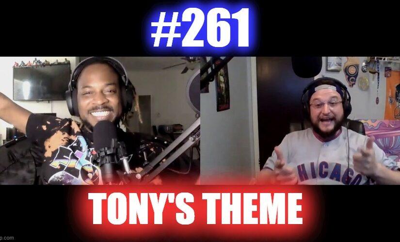 #261 – Tony's Theme