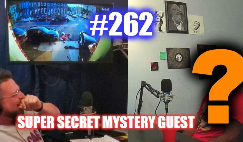 262 – Super Secret Mystery Guest